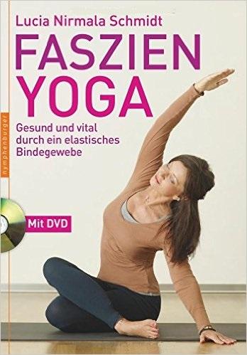 Faszien-Yoga - Nirmala Lucia Schmidt