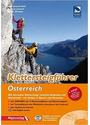 Klettersteigführer Österreich: Alle lohnenden Klettersteige zwischen Bodensee und Wienerwald - mit Steigen in Bayern und Slowenien [mit DVD]