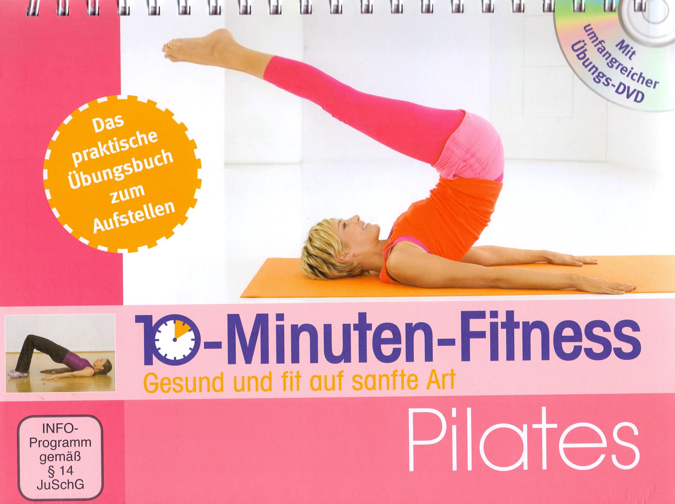 10-Minuten-Fitness: Pilates - Gesund und fit au...