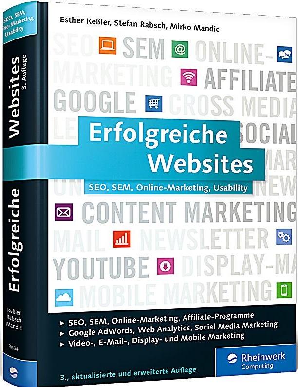 Erfolgreiche Websites: SEO, SEM, Online-Marketi...