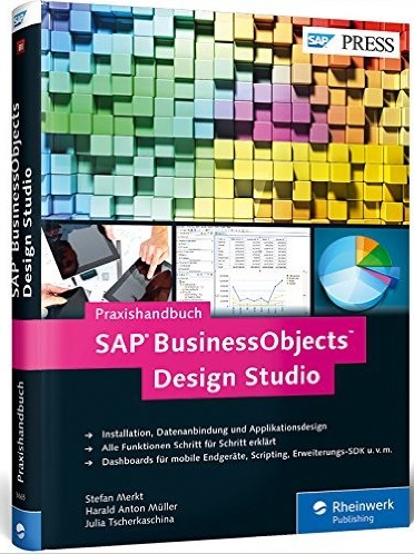 SAP BusinessObjects  Studio: Das Praxishandbuch - Stefan Merkt et al.