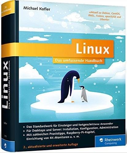 Linux: Das umfassende Handbuch - Michael Kofler