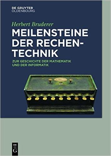 Meilensteine der Rechentechnik: Zur Geschichte ...