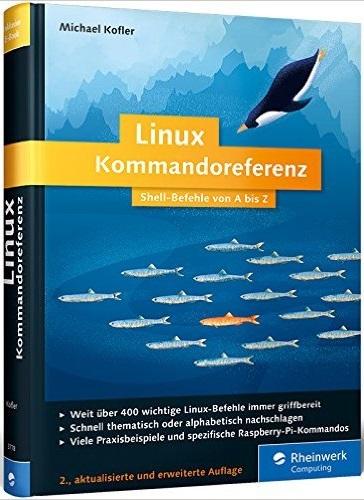 Linux Kommandoreferenz: Shell-Befehle von A bis...