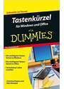 Tastenkürzel für Windows und Office für Dummies - Christine Peyton, Olaf Altenhof