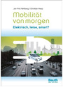 Mobilität von morgen: Elektrisch, leise, smart? - Dr. Jan Fritz Rettberg
