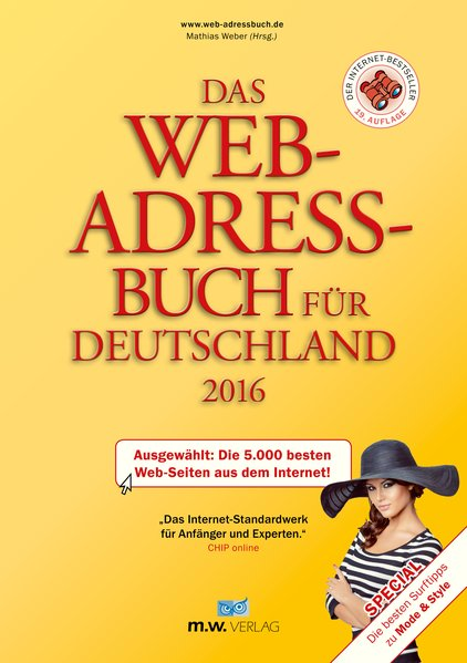 Das Web-Adressbuch für Deutschland 2016: Ausgew...