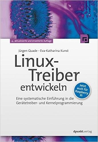Linux-Treiber entwickeln: Eine systematische Ei...