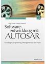 Softwareentwicklung mit AUTOSAR: Grundlagen, Engineering, Management in der Praxis - Olaf Kindel, Mario Friedrich