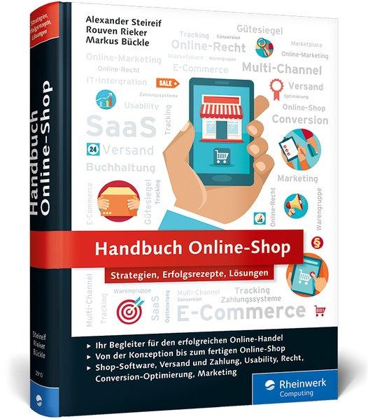 Handbuch Online-Shop: Erfolgsrezepte für den On...