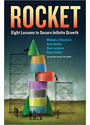 Rocket: Eight Lessons to Secure Infinite Growth - Michael J. Silverstein et al.