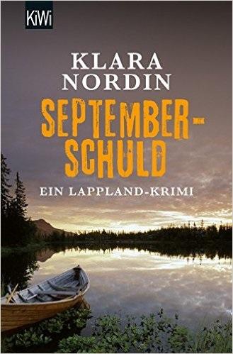 Septemberschuld: Ein Lappland-Krimi - Klara Nordin