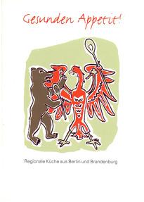 gesunden appetit!: regionale küche aus berlin und brandenburg ... - Regionale Küche Berlin