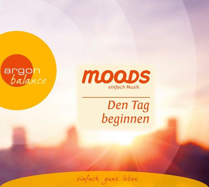 Moods - Den Tag beginnen: Balance Moods - einfa...