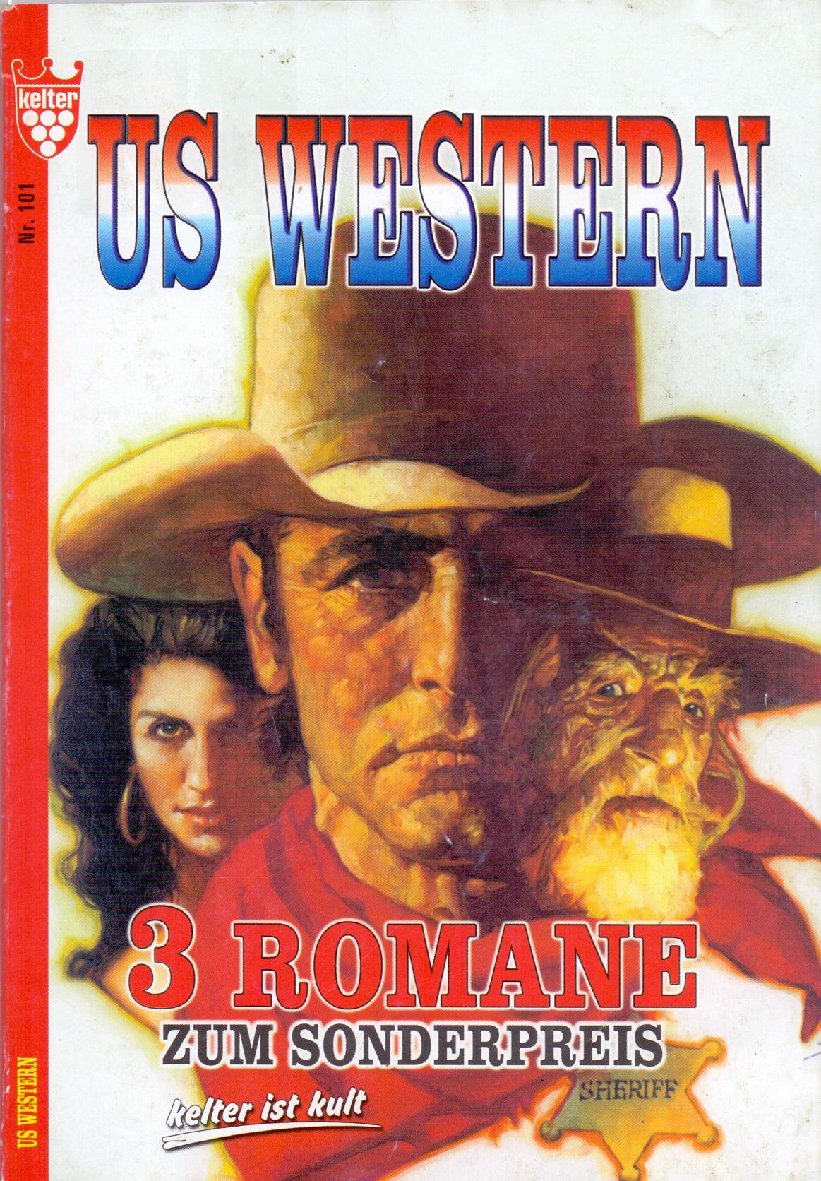 US Western: Nr. 101 - 3 Romane zum Sonderpreis [Broschiert]
