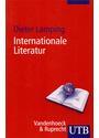 Internationale Literatur: Eine Einführung in das Arbeitsgebiet der Komparatistik - Dieter Lamping [Taschenbuch]
