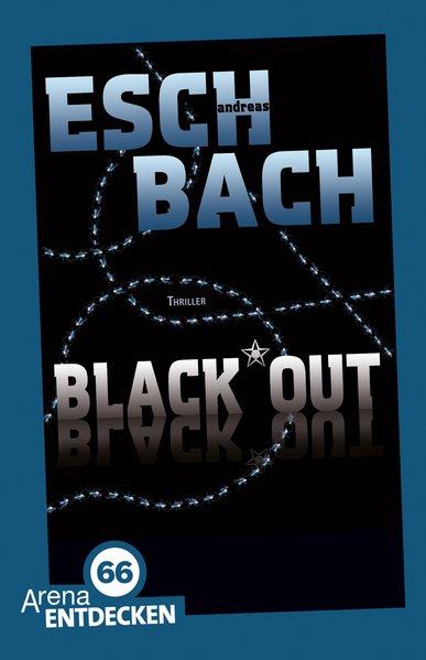 Black*Out: Limitierte Jubiläumsausgabe - Eschba...