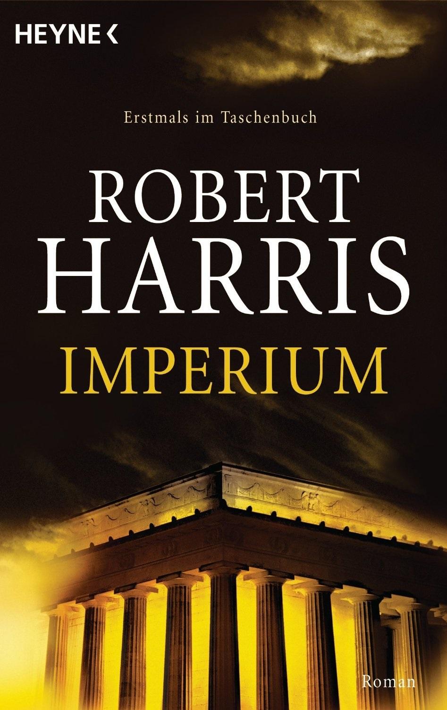 Cicero: Band 1 - Imperium - Robert Harris