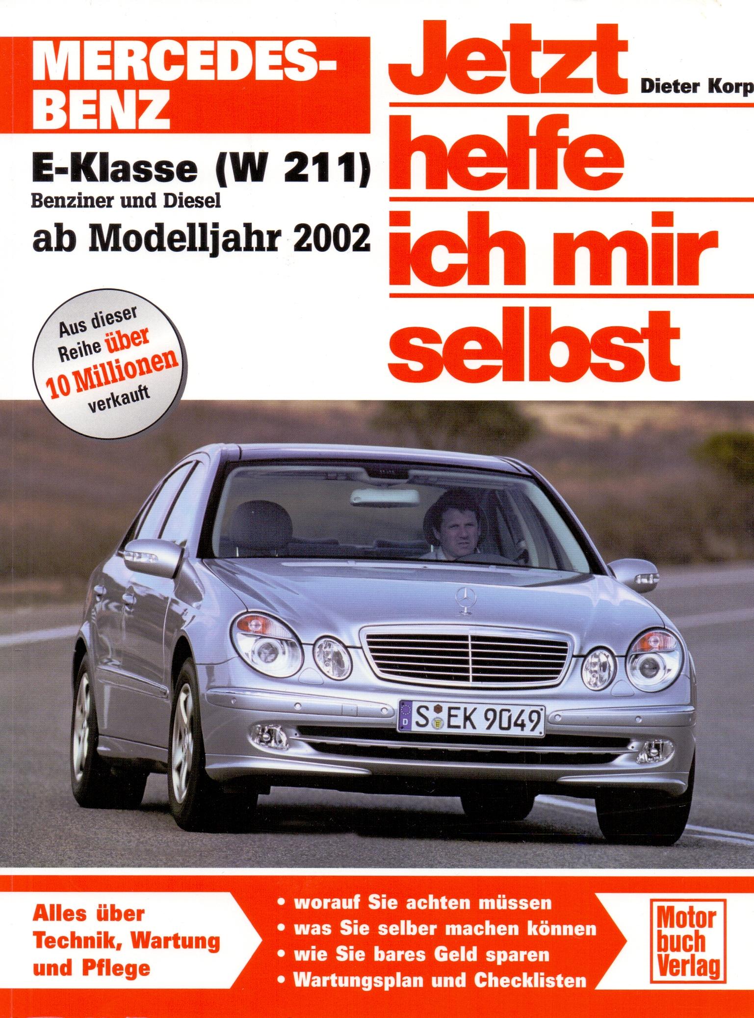 Jetzt helfe ich mir selbst: Band 248 - Mercedes-Benz E-Klasse (W 221) Benziner und Diesel ab Modelljahr 2002 - Dieter Ko