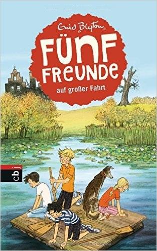 Fünf Freunde auf großer Fahrt - Enid Blyton