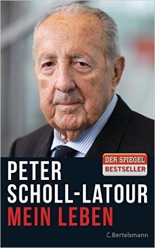 Mein Leben - Peter Scholl-Latour