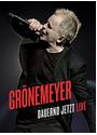 Grönemeyer - Dauernd jetzt - Live