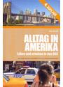 Alltag in Amerika: Leben und arbeiten in den USA - Kai Blum [Gebundene Ausgabe, 4. Auflage 2012]