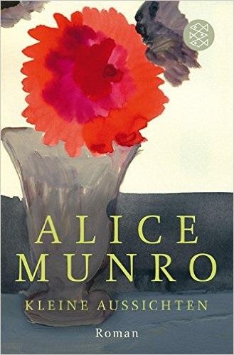 Kleine Aussichten - Alice Munro