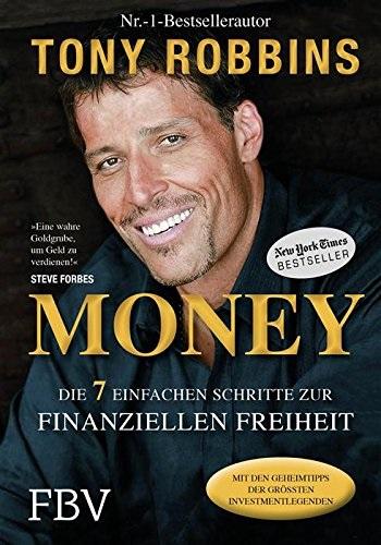 Money: Die 7 einfachen Schritte zur finanziellen Freiheit - Tony Robbins