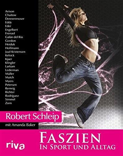 Faszien in Sport und Alltag - Robert Schleip, Amanda Baker