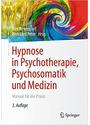 Hypnose in Psychotherapie, Psychosomatik und Medizin: Manual für die Praxis - Dirk Revenstorf