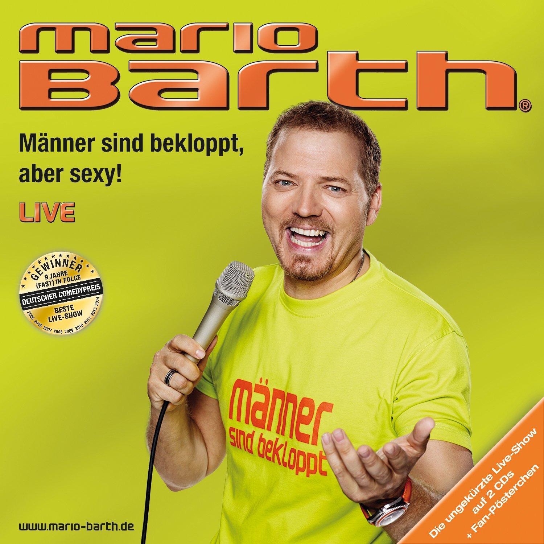 Mario Barth - Männer sind bekloppt, aber sexy! Live [2 CDs]