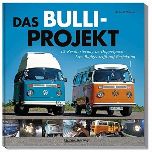 Das Bulli-Projekt: T2-Restaurierung im Doppelpa...