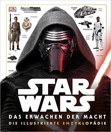 Star Wars: Das Erwachen der Macht - Die illustrierte Enzyklopädie