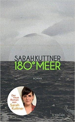 180° Meer - Sarah Kuttner