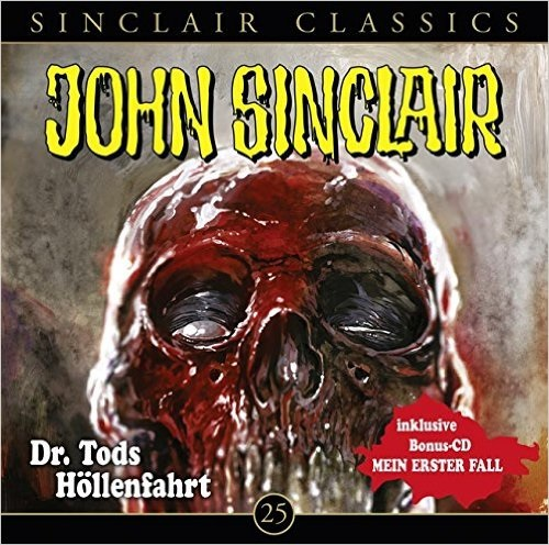 John Sinclair Classics: Folge 25 - Dr. Tods Höllenfahrt [Inklusive Bonus-CD - Mein erster Fall]