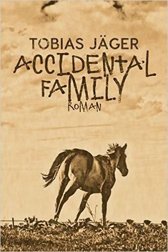 Accidental Family - Tobias Jäger