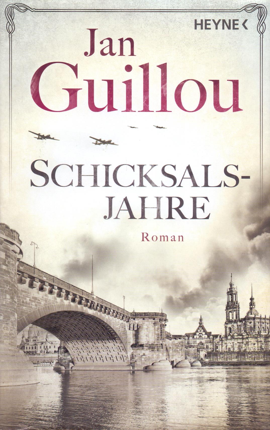 Schicksalsjahre - Jan Guillou [Gebundene Ausgabe]