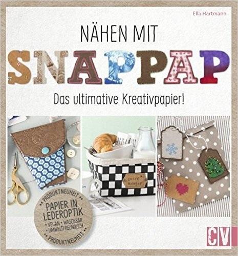 Nähen mit Snappap: Das ultimative Kreativpapier...