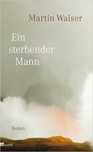 Ein sterbender Mann - Martin Walser