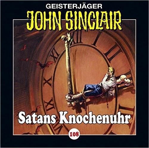 John Sinclair: Folge 108 - Satans Knochenuhr