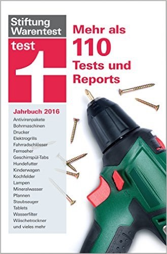 test Jahrbuch 2016: Mehr als 120 Tests und Reports - Stiftung Warentest