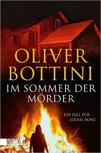 Im Sommer der Mörder: Ein Fall für Louise Bonì - Oliver Bottini