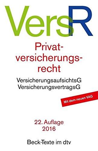 VersR Privatversicherungsrecht [Taschenbuch, 22. Auflage 2016]