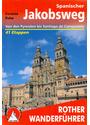 Rother Wanderführer: Spanischer Jakobsweg - Von den Pyrenäen bis Santiago de Compostela - 41 Etappen - Cordula Rabe [Broschiert, 5. Auflage 2009]