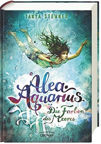Alea Aquarius: Band 2 - Die Farben des Meeres - Tanya Stewner