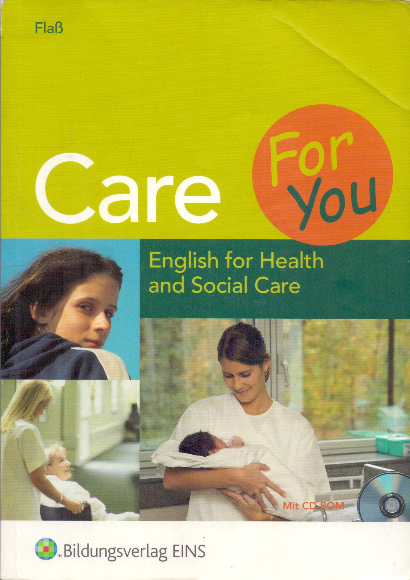 Care for You: Englisch for Health and Social Care - Ruth Flaß [Broschiert, inkl. CD-Rom, 1. Auflage 2006]