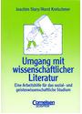 Umgang mit wissenschaftlicher Literatur: Eine Arbeitshilfe für das sozial- und geisteswissenschaftliche Studium - Joachim Stary [Taschenbuch, 1. Auflage 1994]