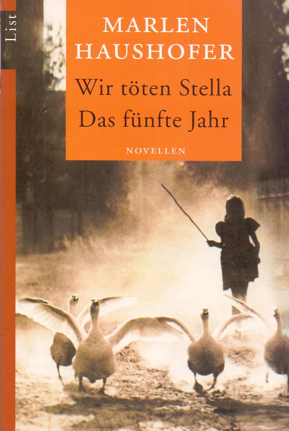 Wir töten Stella / Das fünfte Jahr - Marlen Haushofer [Taschenbuch]