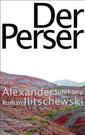 Der Perser - Alexander Ilitschewski